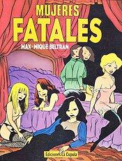 Mujeres fatales (Max,Beltran,Mique)